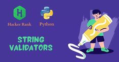 Python has built-in string validation methods for basic data. It can check if a string is composed of alphabetical characters, alphanumeric characters #programming #coding #programmer #developer #python #technology #javascript #code #coder #java #computerscience #html #webdeveloper #tech #css #software #webdevelopment #codinglife #linux #programmingmemes #softwaredeveloper #programmers #webdesign #programminglife #hacking #machinelearning #php #computer #pythonprogramming #hackerrank Free Programming Books, Problem Statement, Data Structures, Python Programming, Machine Learning, Computer Science, Software Development, Linux