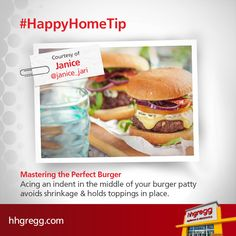 Mastering the Perfect #Burger: Acing an indent in the middle of your burger patty avoids shrinkage & holds toppings in place.