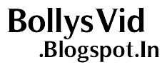 BollysVid.Blogspot.In - Watch and Download Latest New Videos From Bollywood, Hollywood, Tollywood