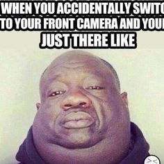 Accidentally Switch to your Front Camera Look - Cell Phone Picture Fail ---- hilarious jokes funny pictures walmart humor fails by bai xiangqian Funny Shit, Haha Funny, Funny Cute, Funny Stuff, Funny Laugh, Funny Things, Memes Humor, Funny Memes, Hilarious Jokes