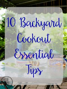 10 Backyard Cookout