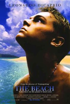 As much as I thought that the ending to this movie was completely wacko, I liked this movie. Makes me want to travel (without the whole.. getting eaten by a shark, thing). The Beach. Leonardo Decaprio. 1990s
