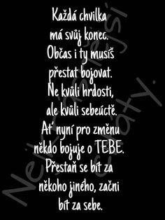 Pod to se klidně podepíšu 👍 Sad Love, Love Life, Story Quotes, Love Quotes, Motivational Quotes, Inspirational Quotes, Motto, True Stories, Positive Vibes