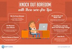 Knock out Boredom with These Sure-Fire Tips - Qurt Global Go Outside, We The People, Infographics, Clutches, Life Hacks, The Outsiders, Mindfulness, Fire, World