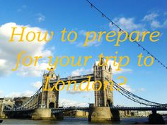 Want to go to London, but you are not sure what to bring there, what to pay attention there? This article will help you how to prepare for it :)