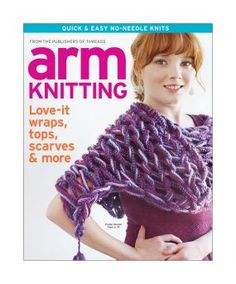Enter now, and you could win a copy ofArm Knitting.