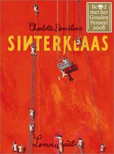 Hollands glorie voor jong en oud!  Google Afbeeldingen resultaat voor http://www.kindenboek.nl/wp-content/uploads/image/sinterklaas-charlotte-dematons.jpg