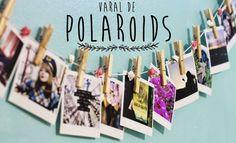 DIY: Faça Você Mesmo um Varal de Polaroids