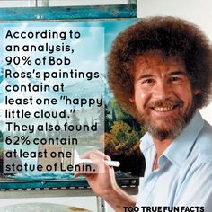 Happy little Lenin.  #bobross #bobross #bobrosspainting #painting #paintings #art #arts #artist #artists #artistic #happylittleclouds #celebrity #celebrities #comedy #funny #funnymemes #funnypictures #funnypic #funnypics #meme #memes #humor #parody #trivia #fact #facts #funfacts #tootruefunfacts #lenin