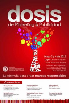 """DOSIS de Marketing y Publicidad 2012""   Universidad Jorge Tadeo Lozano, Seccional Cartagena, 3 y 4 de Mayo"