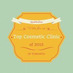 We're excited to say that we've been nominated as Toronto's top cosmetic clinic of 2015. We'd love it if you could vote for us. Thanks so much - SpaMedica Team | Vote here: http://vote.topchoiceawards.com/#/nomination/98858211d083433eb77c6f7421ad3e52