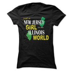 New Jersey Girl in an Illinois T-Shirts, Hoodies. BUY IT NOW ==► Funny Tee…