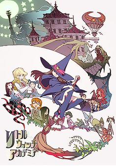 Little Witch Academia (on Netflix)