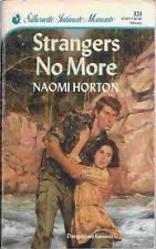 USED (GD) Strangers No More (Silhouette Intimate Moments) by Naomi Horton