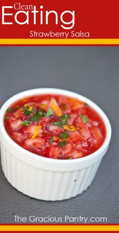 Clean Eating Strawberry Salsa.  #cleaneating #cleaneatingrecipes #glutenfree #glutenfreerecipes #salsa