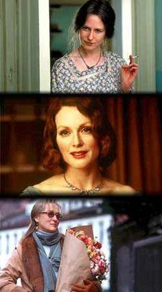 The Hours (with Nicole Kidman, Julianne Moore and Meryl Streep)
