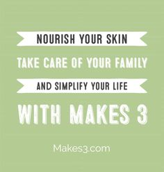 Your whole family will love our truly natural and organic products.