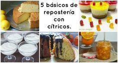 5 básicos de repostería con cítricos. ¡Facilisimos!