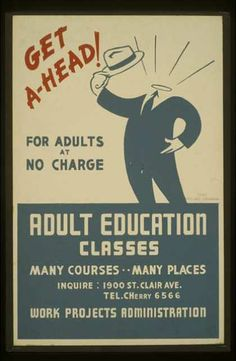 Get ahead! – Adult education classes – For adults at no charge. (1936)