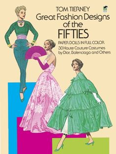 Great Fashion Designs of the Fifties Paper Dolls: « LibraryUserGroup.com – The Library of Library User Group