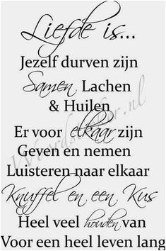 Afbeeldingsresultaat voor liefde is Quotes Gif, Book Quotes, Words Quotes, Funny Quotes, Sayings, The Words, Qoutes About Love, Dutch Quotes, Pretty Quotes