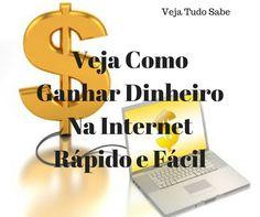 Veja coomo ganhar dinheiro na net rapido e facil.  Saiba Mais http://vejatudosabe.blogspot.com/2017/06/veja-como-ganhar-dinheiro-na-internet.html