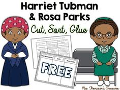 Free Black History Month Activity - Comparing Harriet Tubman & Rosa Parks     This activity will give your students a chance to compare and contrast two great women in American history  Harriet Tubman and Rosa Parks. Students will cut out the phrases then sort and glue them in the correct column. Visit my blog HERE to get the download!   Black History Month Cut and Paste harriet tubman Mrs. Thompson's Treasures Rosa Parks sorting
