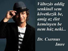 Dr. Csernus Imre gondolata a csalódásról. A kép forrása: Horoszkóp # Facebook