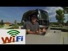 How to get the best RV Wi-Fi Internet access --Posted August 24, 2014