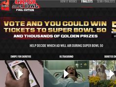 Enter the DORITOS Global Crash the Super Bowl Voting Contest for a chance to win 1 of 5 Pairs of Super Bowl 50 Tickets!