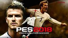Download free direct  PES 2018 Evolution Soccer   is a Sports  game for android    Download latest version of  PES 2018 Evolution Soccer   M...
