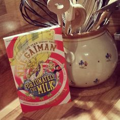 Fortunately the Milk by Neil Gaiman and illustrated by Chris Riddell