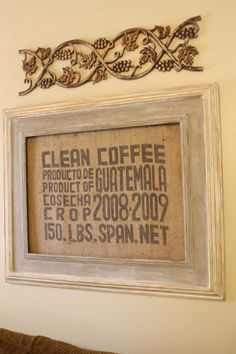 Very cool - A simple coffee bean bag turned into a framed wall hanging.