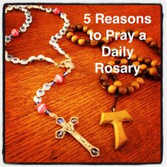 5 reasons why you should pray your rosary every day