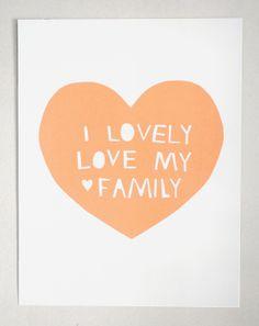 Lovely, Love My Family Print in Peach. $25.00, via Etsy.