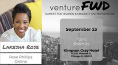 VentureFWD 2016 Chicago Speaker, Lakesha Rose, Rose Phillips Online