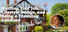 BP Podcast 035: Quitting Your Job, Lifestyle Design, and Being a Traveling Landlord with Paula Pant