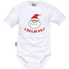 Body bébé Noël  : I BELIEVE (m. courtes ou longues)