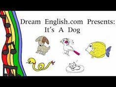 English Corner Time: Kid's Animal Song: It's A Dog http://englishcornertime.blogspot.com