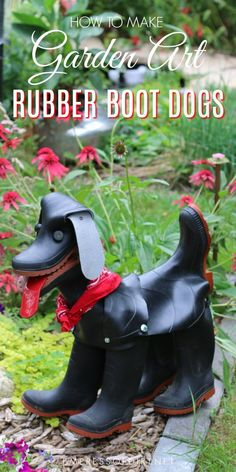 This recycled project shares tips for making garden art dogs from old rubber boots or wellies. #gardenart #gardenjunk #upcycle #repurposed #oldboots #empressofdirt