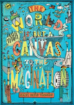 """""""The world is but a canvas to the imagination."""" Henry David Thoreau #quote #illustration #art #poster #classroomdecor #inspiration #imagination Classroom Supplies, Classroom Posters, Classroom Decor, Poster Storage, Creative Teaching Press, Teaching Tools, Different Quotes, Cool Posters, Art Posters"""