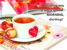 Good Morning Darling - http://greetings-day.com/good-morning-darling.html