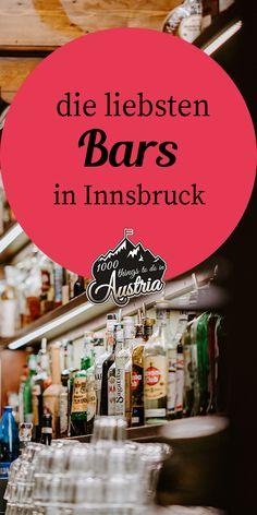 Innsbruck, Location, Austria, Road Trip, September, Wanderlust, Restaurant, Cool Stuff, Drinks