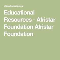 Educational Resources - Afristar Foundation Afristar Foundation
