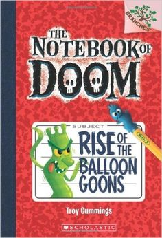Rise of the Balloon Goons: A Branches Book (The Notebook of Doom #1): Troy Cummings: 9780545493239: Amazon.com: Books