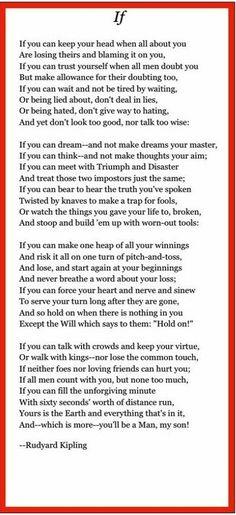 """IF"" Rudyard Kipling. Greatest poem ever written."