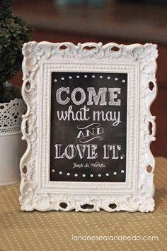 Come What May and Love It Printable - landeelu.com
