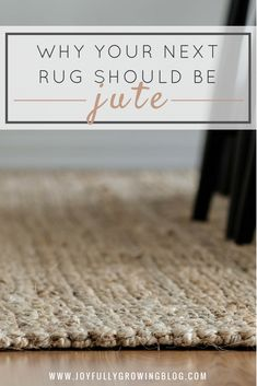 This jute rug review provides all the details to help you decide on a new rug. The chunky woven texture is perfect for a living room, dining room, or bedroom. Natural jute is soft and cleaning is easy. #joyfullygrowingblog #homedecor #decorating