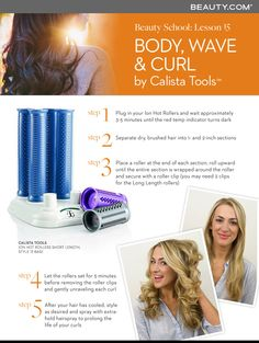 Get the Look! Learn how to create body, wave and perfect curls with the Calista Tools Ion Hot Rollers #beautylesson #howto #curls