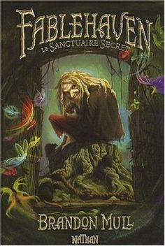 Couverture de Fablehaven, Tome 1 : Le Sanctuaire Secret